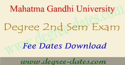 MGU degree 2nd sem exam fees details 2017 & time table