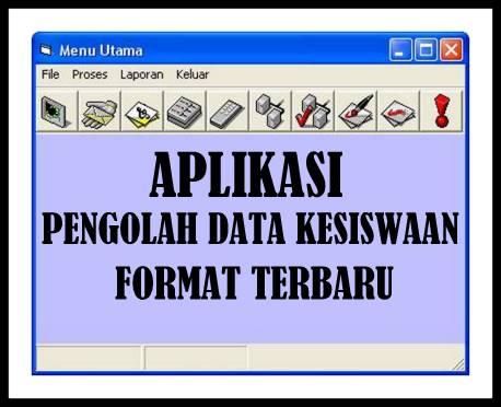 Download Aplikasi Pengolah Data Kesiswaan Format Terbaru