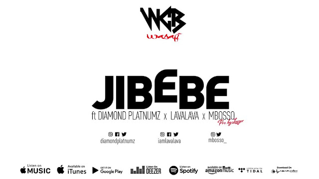 Diamond Platnumz - Jibebe (WCB Presents) Ft. Lava Lava & Mbosso