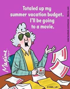 Totaled up my summer vacation budget. I'll be going to a movie.