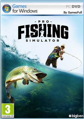 Pro Fishing Simulator PC [Full] Español [MEGA]