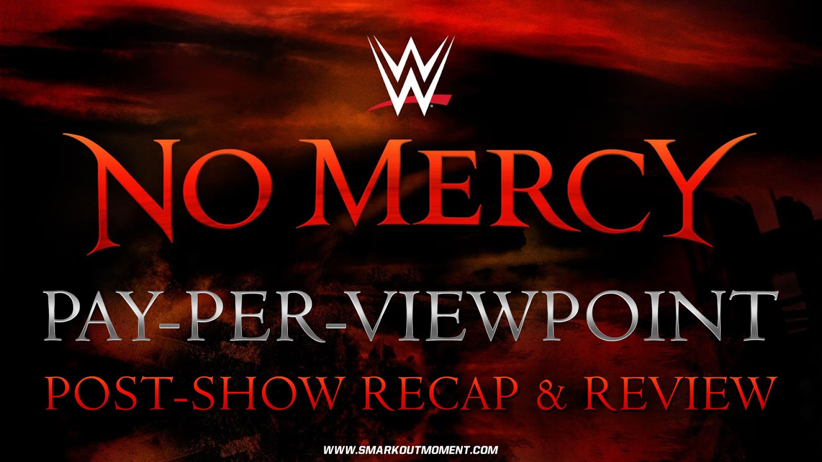 WWE NO MERCY 2017 Recap and Review Podcast