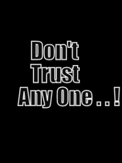 Pictures Of Dont Trust No One Quotes Kidskunstinfo