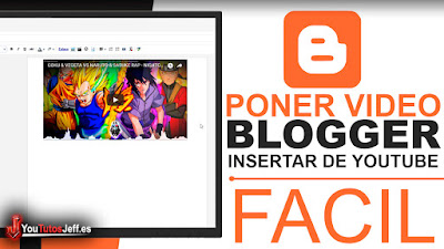 Como Poner un Vídeo de Youtube en Blogger - Tutorial Blogger