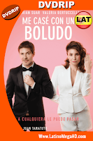 Me Case con un Boludo (2016) Latino DVDRIP - 2016