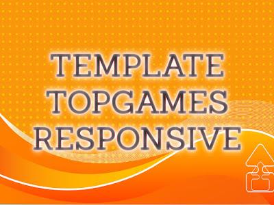Template Terbaru 2017 TopGames Seo Responsive Download Gratis