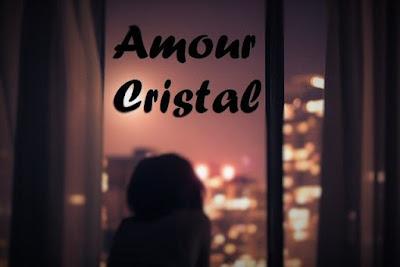 L'amour c'est comme le cristal