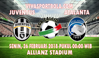 Prediksi Juventus vs Atalanta 26 Februari 2018