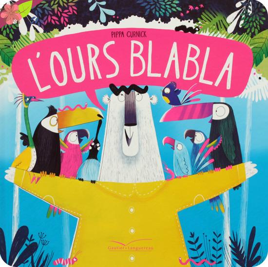 L'Ours Blabla de Pippa Curnick - Gautier-Languereau