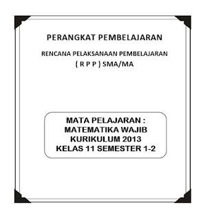 RPP Matematika Wajib Kurikulum 2013 Kelas 11 SMA/MA
