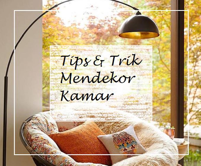 Tips & Trik Mendekor Kamar