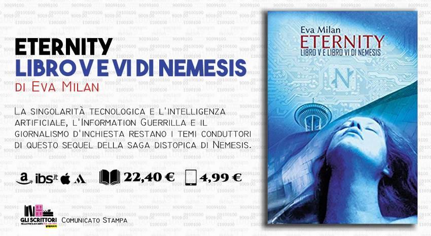 Eternity, il V e VI libro della saga distopica di Eva Milan