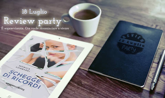 [Review Party] Schegge di ricordi (Schegge Series#2) di Monica Lombardi