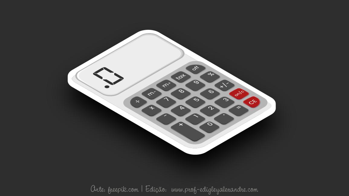O abandono da tabuada e o uso da calculadora em sala de aula