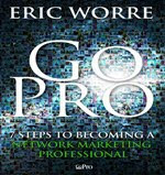 GoPro 7 Steps to Becoming a Network Marketing Professional
