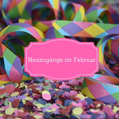 Neuzugänge im Februar