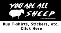 Buy 'You Are All Sheep' Products - Click Here