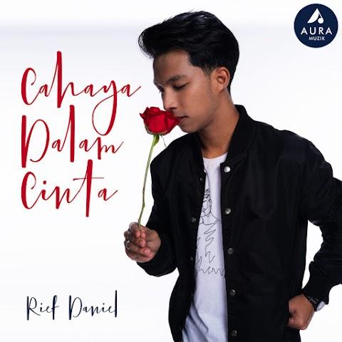 Rief Daniel - Cahaya Dalam Cinta MP3