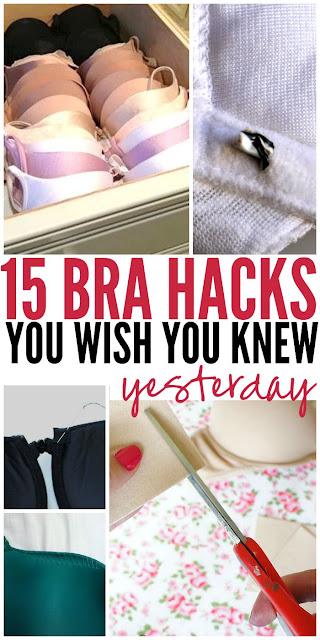 15 BRA HACKS YOU NEEDED YESTERDAY