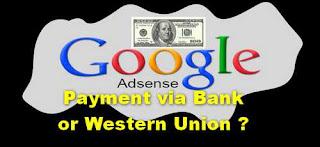 Payment Adsense Pilih Metode Via Bank apa WU ?
