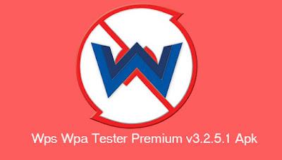 DownloadWps Wpa Tester Premium v3.2.5.1 Apk Terbaru