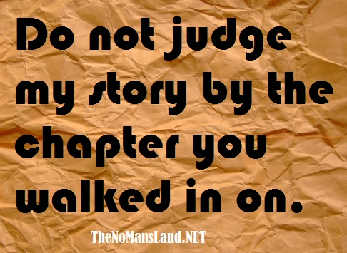 quotes on life-dont judge me