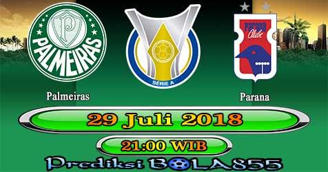 Prediksi Bola855 Palmeiras vs Parana 29 Juli 2018