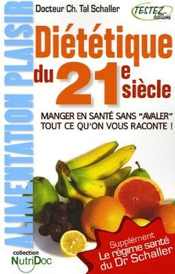 Télécharger Livre Gratuit Diététique du 21e siècle - L'alimentation plaisir pdf