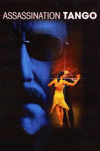 Watch Assassination Tango Online Free in HD