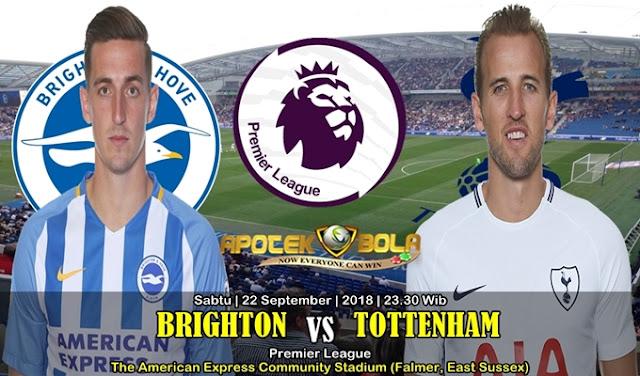 Prediksi Brighton Vs Tottenham 22 September 2018