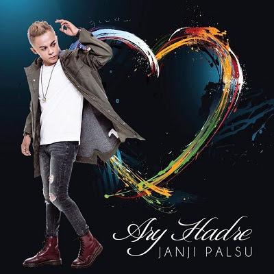 Ary Hadre - Janji Palsu