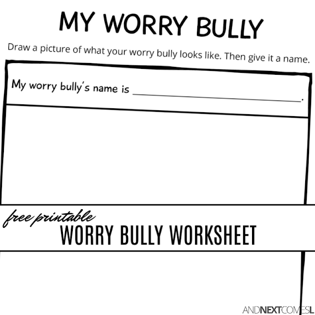 Free printable worry bully anxiety worksheet