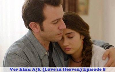 Ver Elini Aşk Episode 8 | Full Synopsis