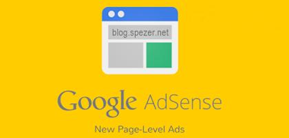 Apa itu jenis iklan Page Level Ads dan Cara Membuatnya di Blogger