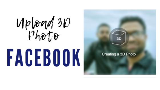 how to take 3d photos facebook android