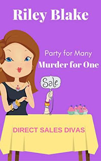 Murder for One (Direct Sales Divas Book 1) by Riley Blake