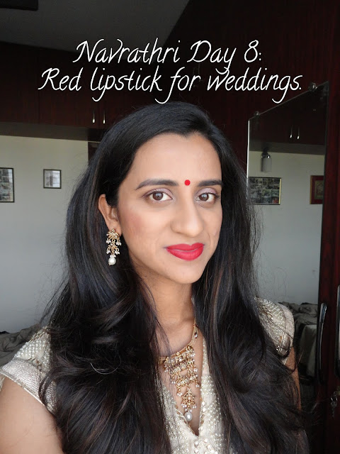 Navrathri Day 8: Wearing Red Lipstick for a wedding. [VIDEO] image