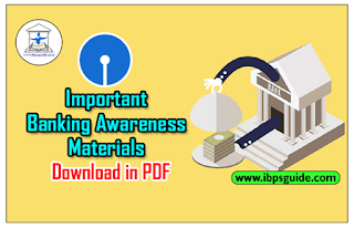 Important Banking Awareness Materials: Crack SBI PO Mains 2017 (Day-6)- Download in PDF