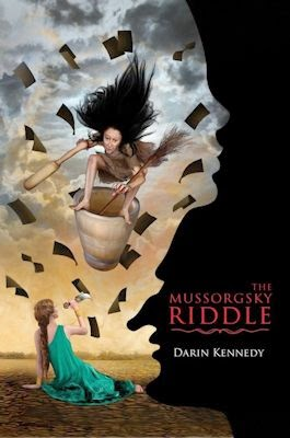 Guest Blog by Darin Kennedy, author of The Mussorgsky Riddle - December 27, 2014