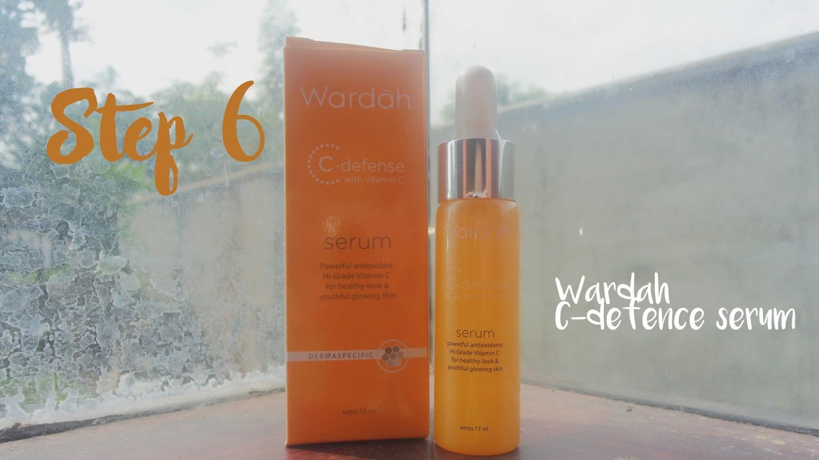 Daily Skincare Routine Windars Wardah C Defence Serum Treatment Yang Terakhir Ini Adalah Bagian Penting Kunci Dari Kecantikan Kulit Wajah Cieelah