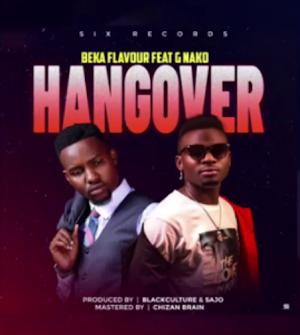 Download Audio | Beka Flavour ft G Nako - Hangover