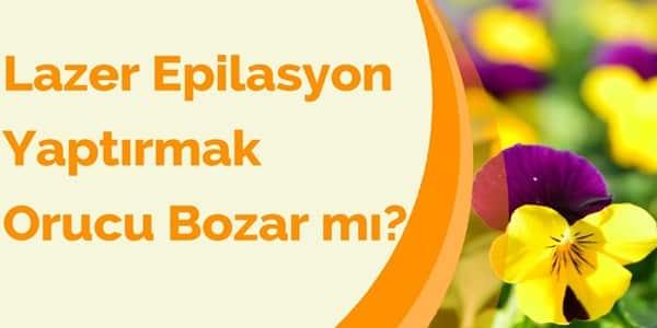 lazer-epilasyon-yaptirmak-orucu-bozar-mi