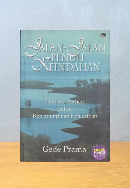 JALAN-JALAN PENUH KEINDAHAN, Gede Prama