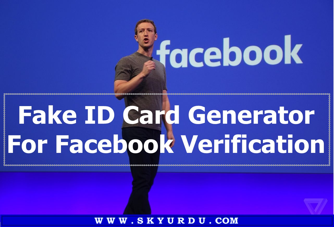 Facebook Card For Fake Hub Of ~ Skyurdu Largest Verification Id Generator Tutorials The