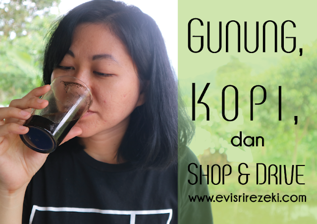 Gunung, Kopi, dan Shop and Drive