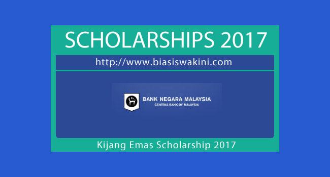 Bank Negara Malaysia- Kijang Emas Scholarship 2017