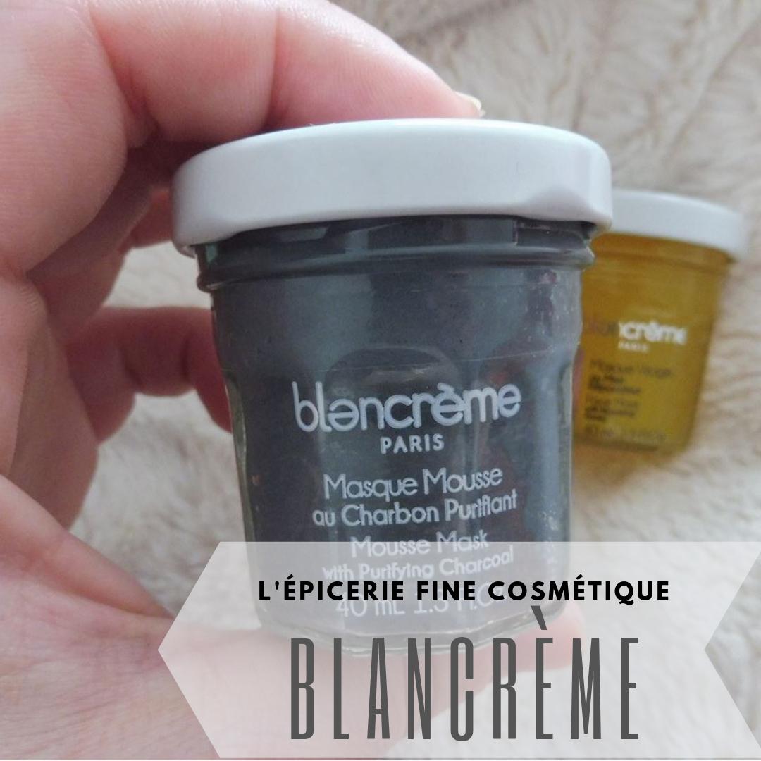 Blancrème, l'épicerie fine cosmétique à la française - Par Lili LaRochelle à Bordeaux
