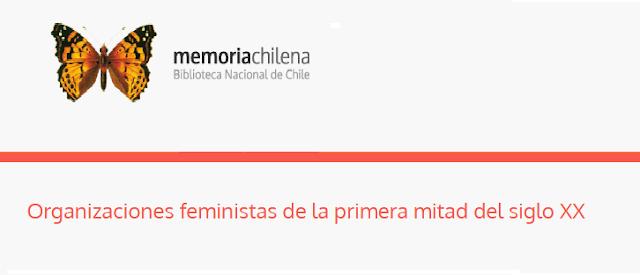 Organizaciones feministas de la primera mitad del siglo XX  |  BND  memoriachilena