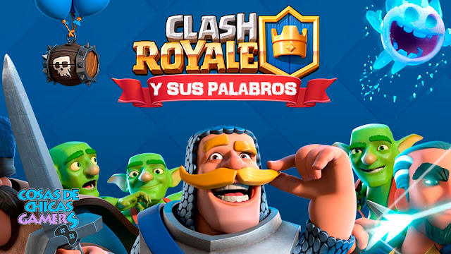 clash royale palabras vocabulario