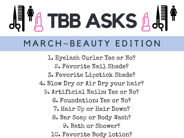 The Blended Blog Asks March-Beauty Edition